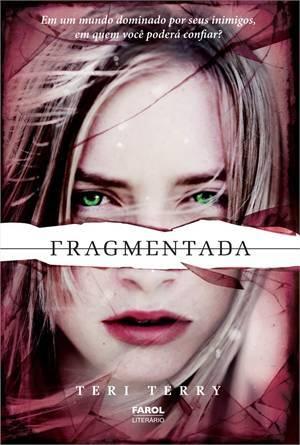 Fragmentada (Slated, #2)