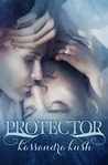 Protector (The Fallen Chronicles #2)