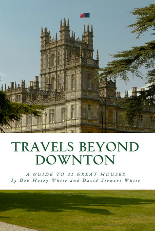 travels-beyond-downton-a-guide-to-25-great-houses