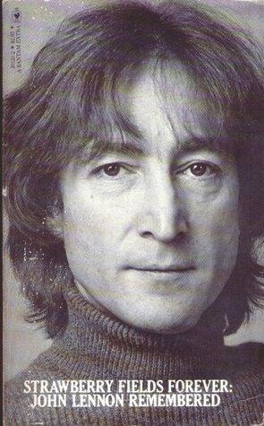 Strawberry Fields Forever: John Lennon Remembered