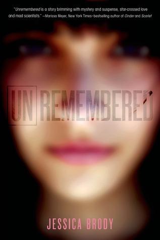 Unremembered (Unremembered, #1)