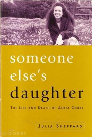 Someone elses daughter the life and death of anita cobby by julia 216974 fandeluxe Images