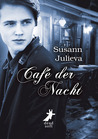 Café der Nacht by Susann Julieva