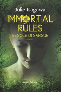 Immortal rules: Regole di sangue