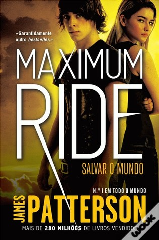Salvar o Mundo (Maximum Ride, #3)