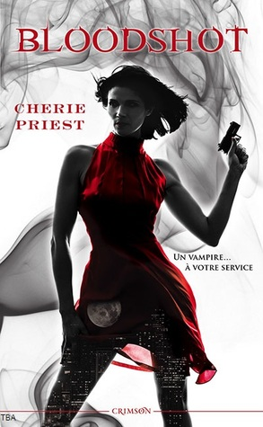 Bloodshot (Les rapports Cheshire Red, #1)