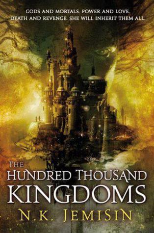 The Hundred Thousand Kingdoms by N.K. Jemisin