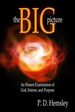 The Big Picture by P.D. Hemsley