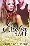 Stolen Time by Angela Rae Harris