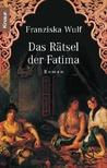 Das Rätsel der Fatima (Fatima, #2)