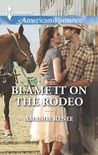 Blame it on the Rodeo (Welcome to Ramblewood #3)