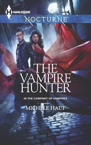 The Vampire Hunter (In the Company of Vampires #2)