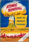 Atomic Bombing: How to Protect Yourself