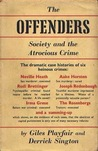 The Offenders: Society and the Atrocious Crime