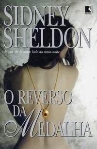 O reverso da medalha by Sidney Sheldon