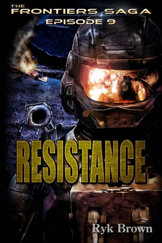 Resistance (The Frontiers Saga, #9)