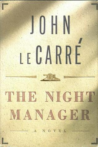 The Night Manager by John le Carré