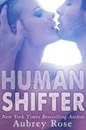 Human Shifter (Blind Wolf #3)