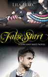 False Start (Love and Skate, #5)