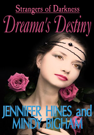 dreama-s-destiny-strangers-of-darkness-book-one