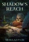 Shadow's Reach (Light & Shadow)