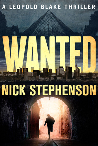 Wanted (Leopold Blake Thriller, #1)