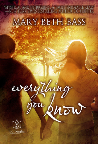 everything you know by Mary Beth Bass
