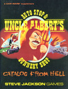 Uncle Albert's Catalog from Hell: A Complete Catalog and Design Book for Car Wars