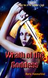 Wrath of the Goddess by Maria Hammarblad
