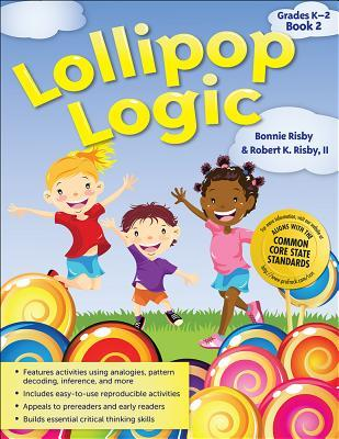 Lollipop Logic, Book 2, Grades K-2