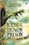 Keys to the Demon Prison - Kunci Penjara Iblis by Brandon Mull