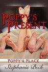 Poppy's Present (Poppy's Place, #2)