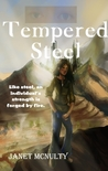 Tempered Steel (Dystopia, #2)