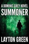 The Summoner (Dominic Grey, #1)