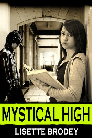 Mystical High by Lisette Brodey