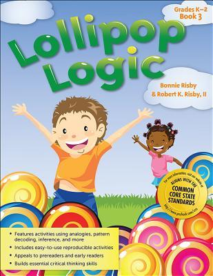 Lollipop Logic Book 3, Grades K-2
