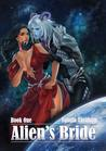 Alien's Bride - Book #1