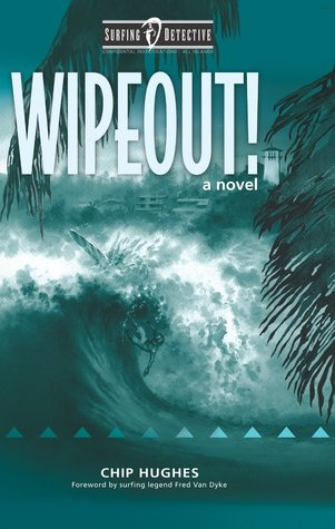 Wipeout! (Surfing Detective Mystery, #2)