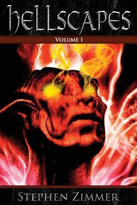 Hellscapes, Volume 1 - Stephen Zimmer