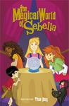 The Magical World of Sebella