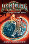 The Storm Tower Thief (The Lightning Catcher, #2)