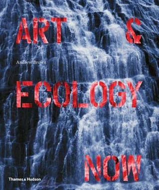 Art  Ecology Now