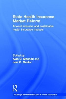 State Health Insurance Market Reform: Toward Inclusive and Sustainable Health Insurance Markets