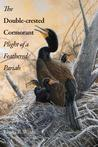 The Double-Crested Cormorant by Linda R. Wires