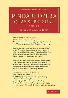 Pindari Opera Quae Supersunt