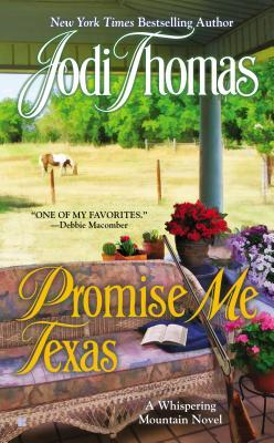 Promise Me Texas (Whispering Mountain, #7)