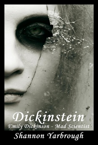Dickinstein: Emily Dickinson - Mad Scientist EPUB