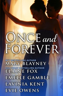 Once and Forever by Mary Blayney