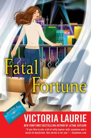 Fatal Fortune by Victoria Laurie