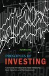 Principles of Investing: A Complete Introduction to Stock Ownership, Basic Valuation, and Risk Assessment